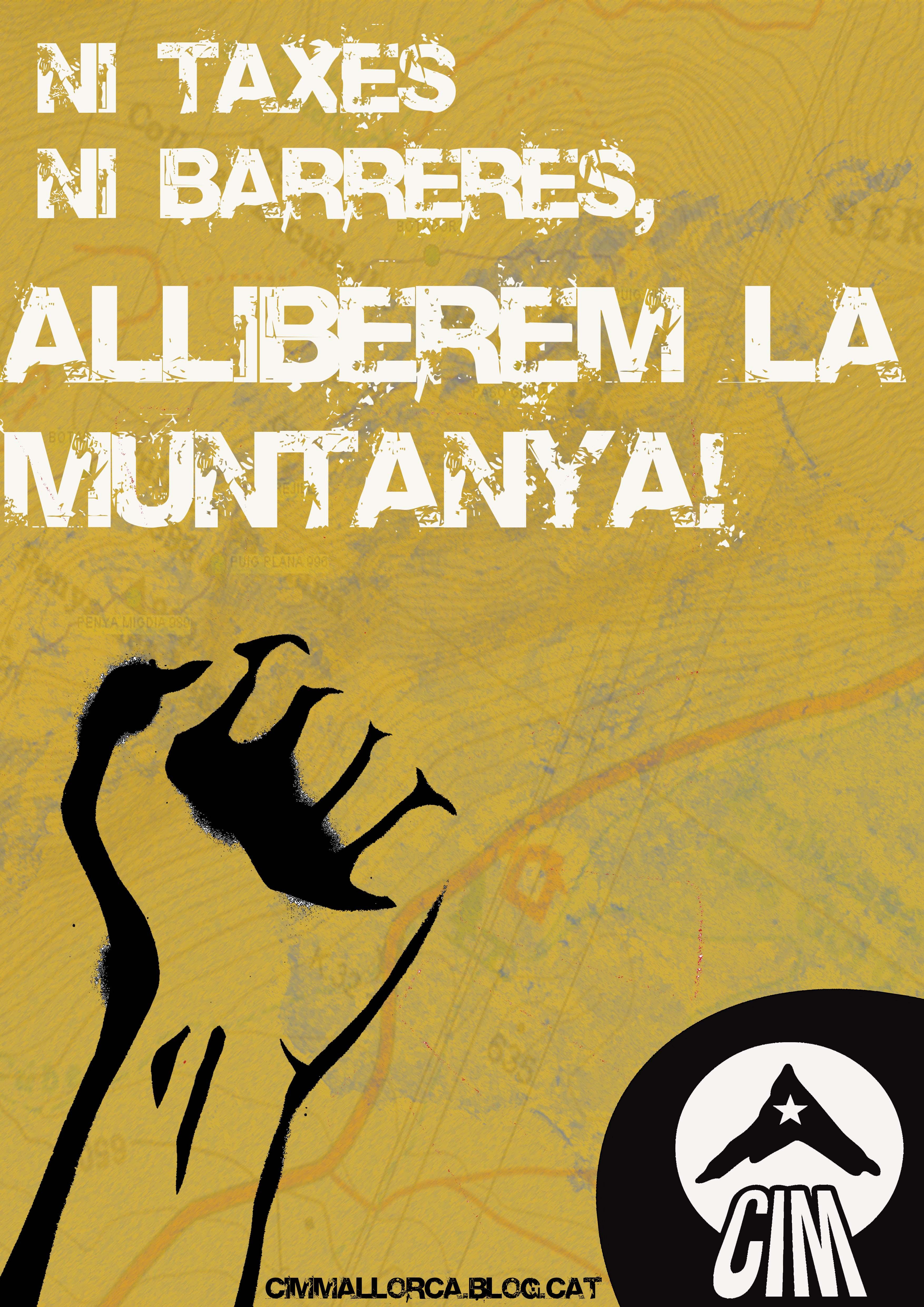 Campanya «Ni taxes ni barreres, alliberem la muntanya!» del CIM